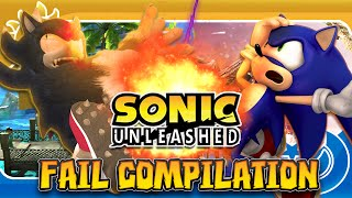 Sonic Unleashed FAIL COMPILATION *UNCENSORED*