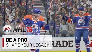 NHL 16 | Be a Pro: Shape Your Legacy | Xbox One, PS4
