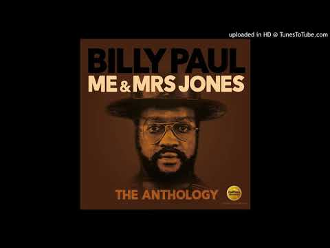 Billy Paul ✧ Only The Strong Survive (2019, Me & Mrs Jones The Anthology) Mp3