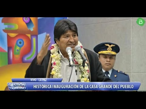 Inauguración De La Casa Grande Del Pueblo La Paz Bolivia - Parte 2