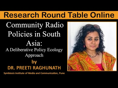 Community Radio Policies in South Asia - A Deliberative Policy Ecology Approach - Preeti Raghunath
