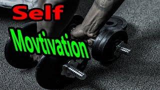 Self Movtivation