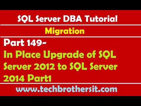 SQL Server DBA Tutorial 149-In Place Upgrade Of SQL Server 2012 To SQL Server 2014 Part1