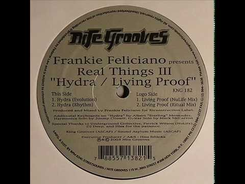 Frankie Feliciano presents Real Things III  -  Hydra (Evolution)