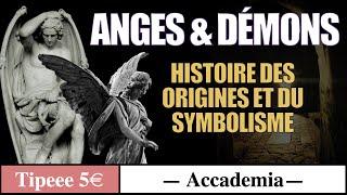 Anges et Démons, étude des origines et symbolisme ( extrait 30 min )