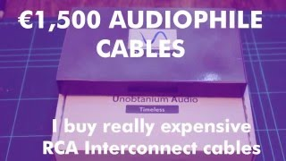 I buy  1500 Euro RCA Audiophile Interconnect Cable