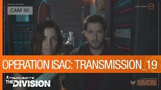 Tom Clancy's The Division - Operation ISAC: Transmission 19 [US]