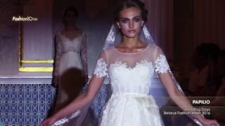 Показ -  PAPILIO Wedding Days Belarus Fashion Week 2016, Часть 2