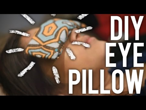 How to Make Aromatic Eye Pillow : DIY