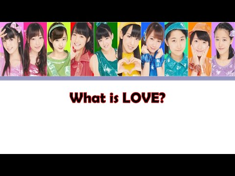 Morning Musume '14 (モーニング娘。'14) What Is LOVE? // Colour Coded Lyrics