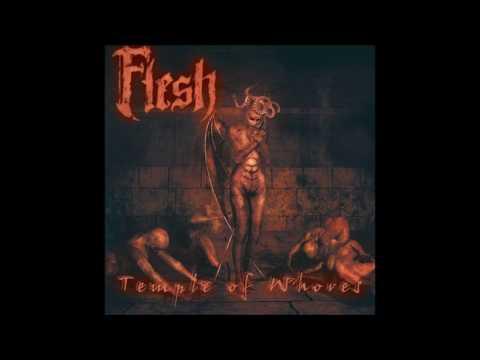 Flesh - Temple of Whores (2006 Full Album)