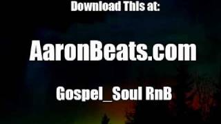 Gospel RnB Beats | ABNE-139 from AaronBeats.com
