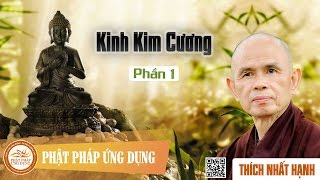 Kinh Kim Cương 1 - Thầy Thích Nhất Hạnh thuyết giảng