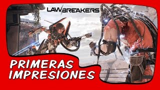 Vídeo LawBreakers