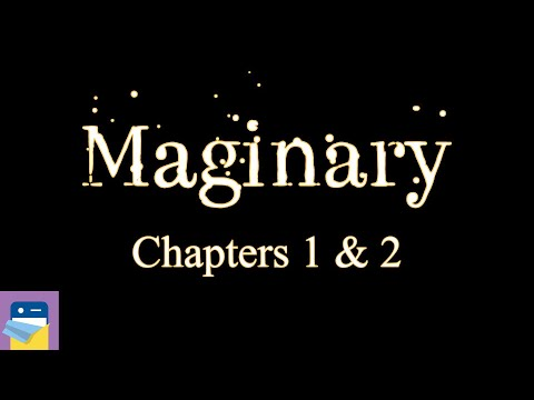 Maginary: Chapters 1 & 2 Walkthrough + iOS / Android Gameplay (by Semyon Polyakovskiy)