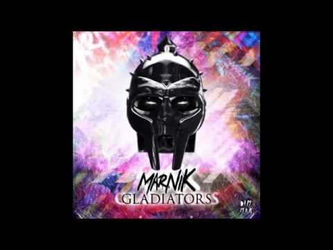 Marnik Gladiators Original Mix