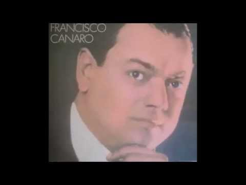 CHARLO -  FRANCISCO CANARO -  OCHO EXITOS ENGANCHADOS