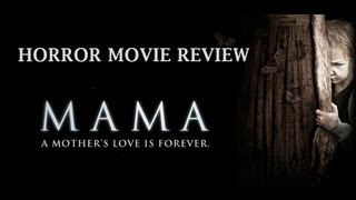 mama 2013 horror movie review by geek legion of doom