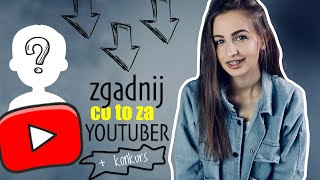 ZGADNIJ co to za YOUTUBER!