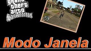 Tutorial | como colocar o GTA San Andreas em modo janela .!!!