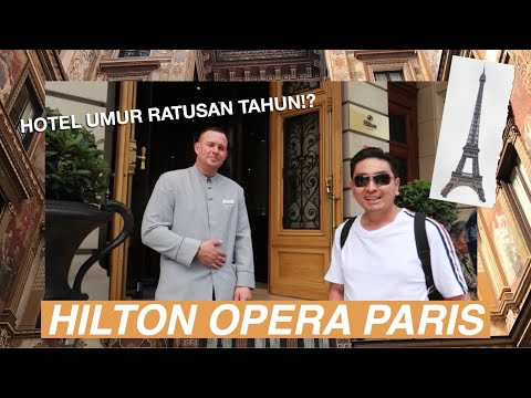 HILTON OPERA PARIS | Hotel Insight