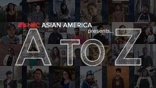 NBC Asian America Presents: A to Z (2017) | NBC Asian America