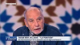 """Tahar BEN JELLOUN : """"J'ai subi une punition au Maroc"""""""