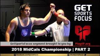 Video 2018 MidCals Wrestling Championship (Part 2 of 2) download MP3, 3GP, MP4, WEBM, AVI, FLV Mei 2018