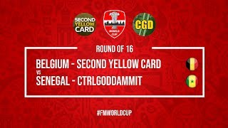 Belgium vs Senegal | SecondYellowCard vs CtrlGodDammit | Football Manager 2018 | #FMWorldCup