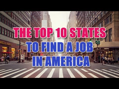 The top 10 states to find a job in America