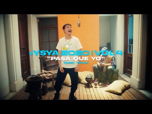 YSY A - Pasa que yo (prod. yesan) | #YSYA2020 Vol. 4