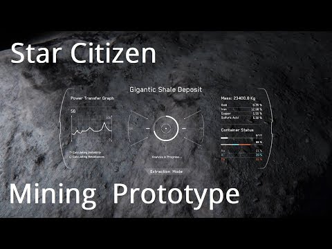 Star Citizen   Mining Prototype & 3 2 Updates