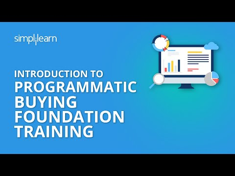 Introduction To Programmatic Buying Foundation Training | Simplilearn Mp3