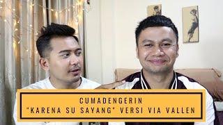 Video MANTEP GAK 'KARNA SU SAYANG' VERSI VIA VALLEN?  :) [REACTION] download MP3, 3GP, MP4, WEBM, AVI, FLV November 2018