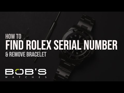 How To Find Rolex Serial Number & Remove Bracelet | Bob's Watches