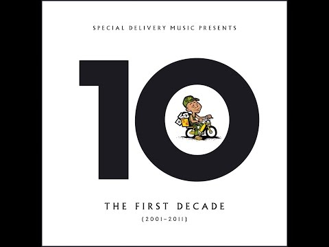 Various Artists - The 1st Decade (Special Delivery Music) [Full Album]