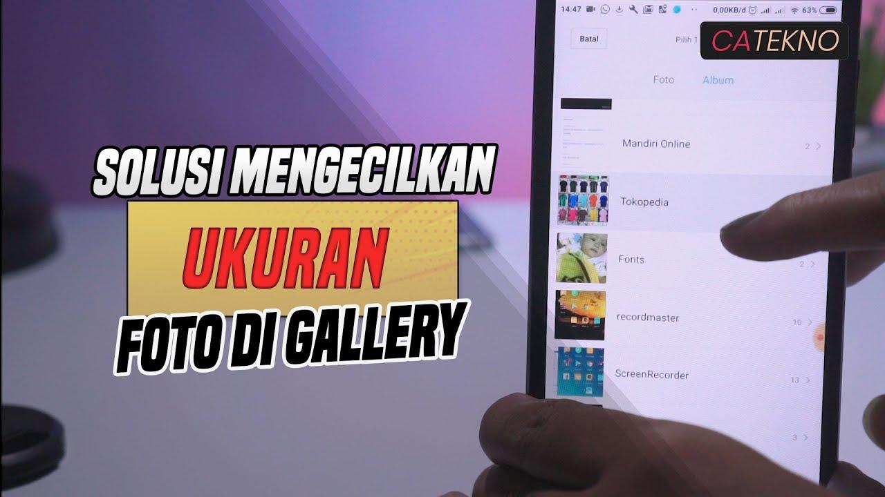 Cara Kompres Foto Di Android Menjadi 200 Kb Youtube