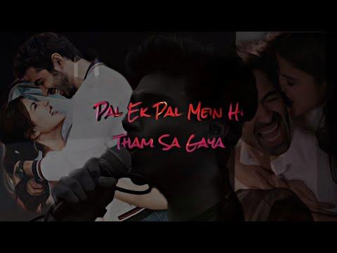 pal-ek-pal---jalebi- -slow-version- -arijit-singh- -cunning- -romantic-songs-2019