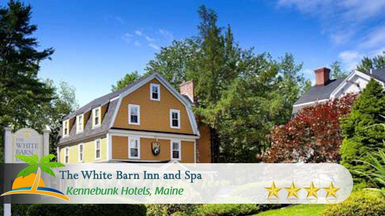The White Barn Inn And Spa Kennebunk Hotels Maine