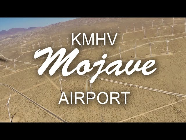 Flying with Tony Arbini into the Mojave Airport (KMHV)- Mojave, California