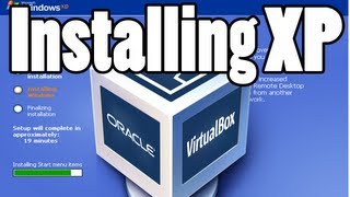 How to install Windows XP in VirtualBox