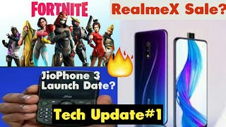 Jio Phone 3 Launch Date,Fortnite Championship Series, Realme X Sale and More |#1 Tech Update