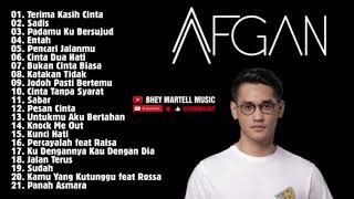 AFGAN || FULL ALBUM TERBAIK DAN TERPOPULER