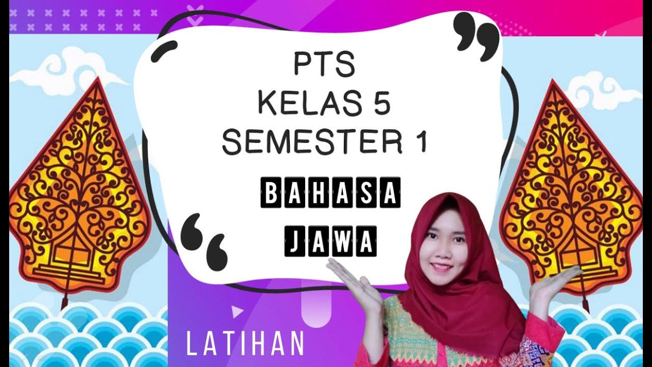 Kunci Jawaban Bahasa Jawa Kelas X Semester 1 : Soal Uas ...