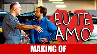 Vídeo - Making Of – Eu Te Amo