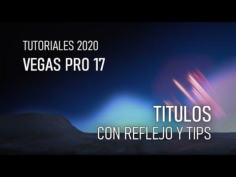 CREACION DE TITULO CON EFECTO ESPEJO Y ALGUNOS TIPS EN VEGAS PRO 17