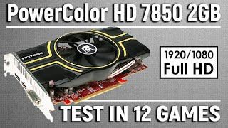 powerColor HD 7850 2GB in 2019  Test in 12 games (i5 8500) - 1080p