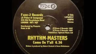 Rhythm Master - Come On Y