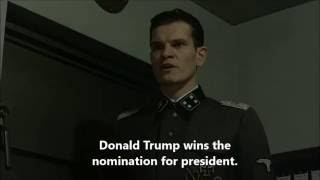 Hitler is informed Trump wins the nomination for president