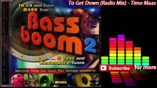 Timo Maas - To Get Down (Radio Mix) [320kbps]